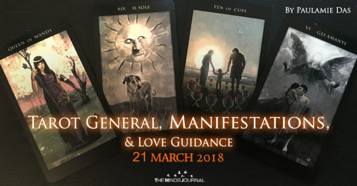 Tarot General, Manifestation And Love Guidance for today (21 March 2018)