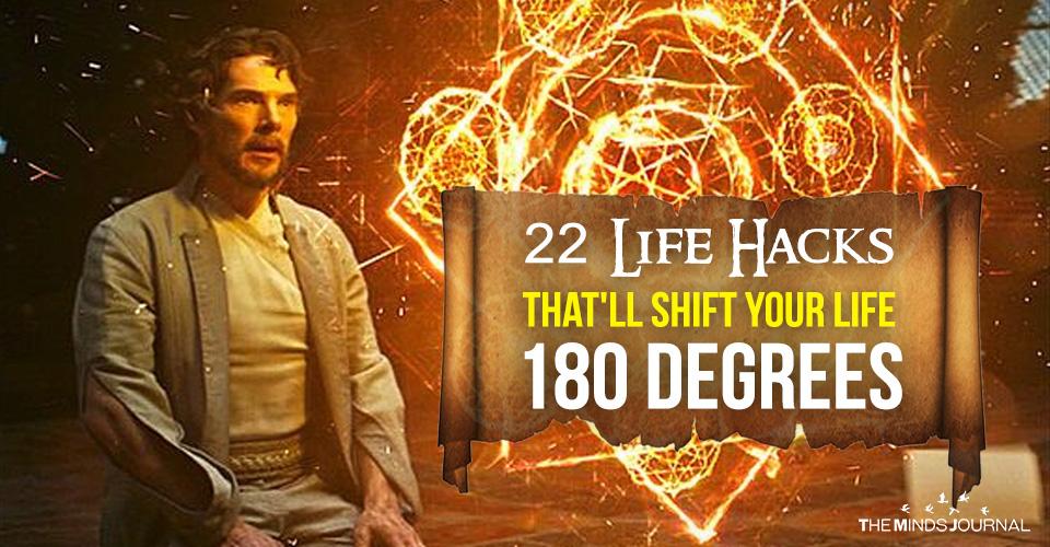 World's Leading Psychiatrist Reveals 22 Life Hacks That'll Shift Your Life 180 Degrees
