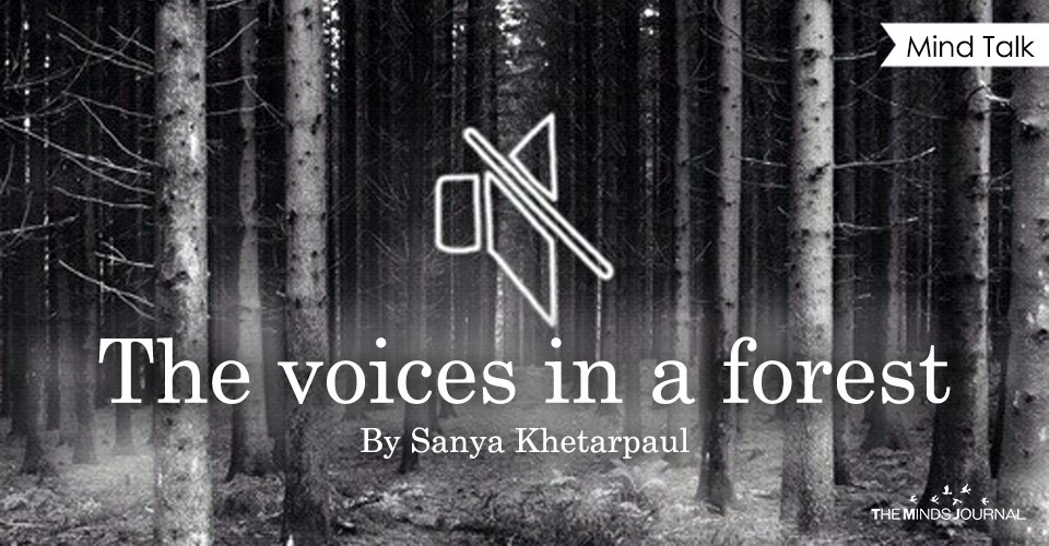 The voices in a forest