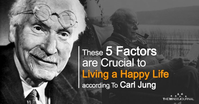 These 5 Factors Are Crucial To Living a Happy Life according To Carl Jung