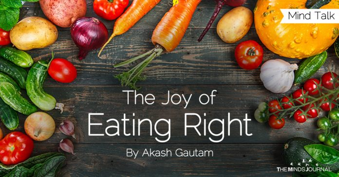 The Joy of Eating Right