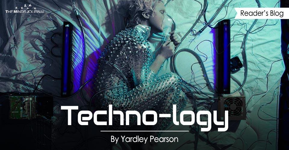 Techno-logy