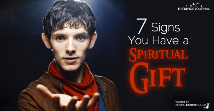 7 Signs You have a Spiritual Gift