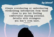 Always Oversharing Or Undersharing Withholding Information