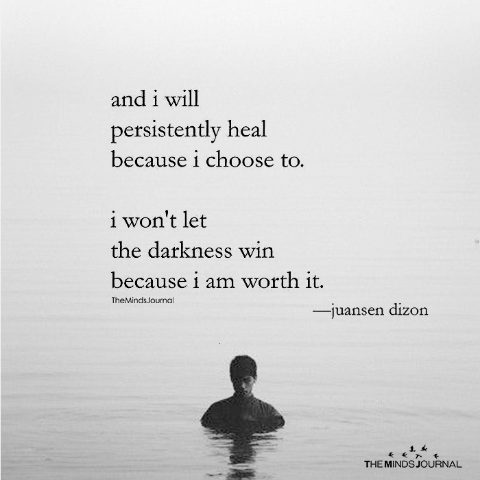 And I Will Persistently Heal Because I Choose To