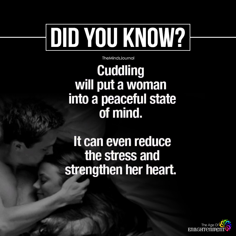 Cuddling Will Put A Woman Into Peaceful State Of Mind