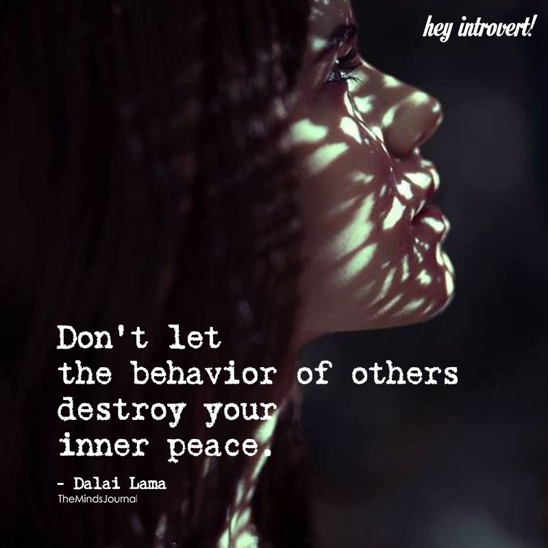 Don't Let The Behavior Of Others