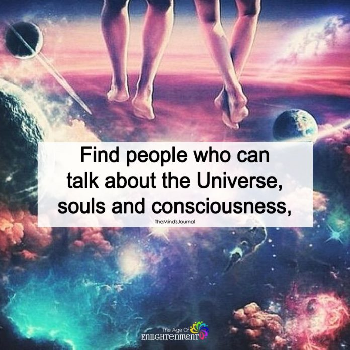 Find People Who Can Talk About The Universe
