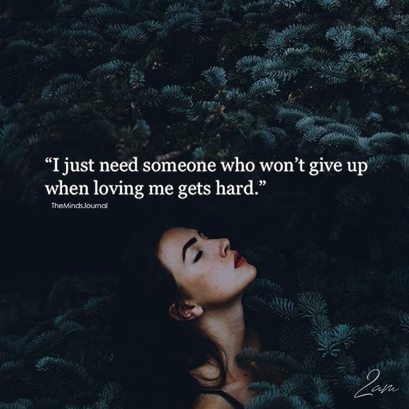 I Just Need Someone