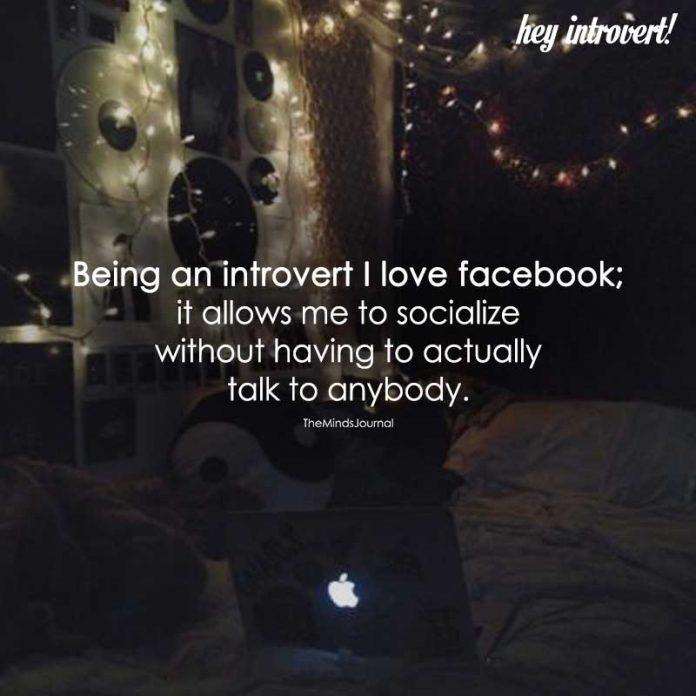 Being An Introvert I Love Facebook