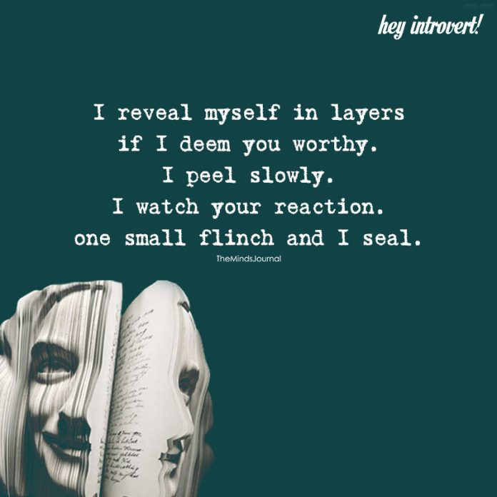 I Reveal Myself In Layers