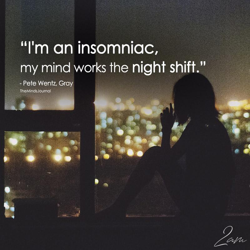I'm An Insomniac