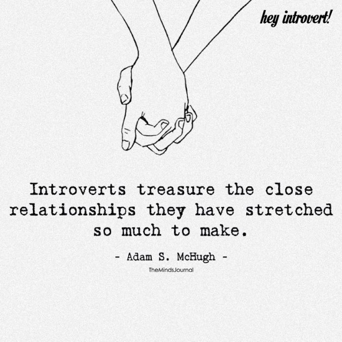 Introverts Treasure The Close Relationships