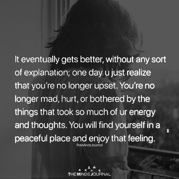 It Eventually Gets Better, Without Any Sort Of Explanation