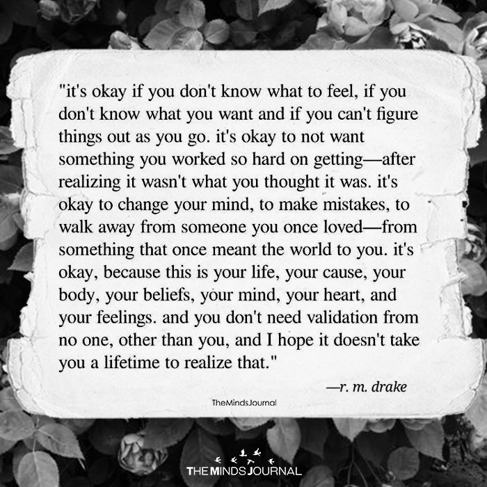 It's Okay If You Don't Know What To Feel