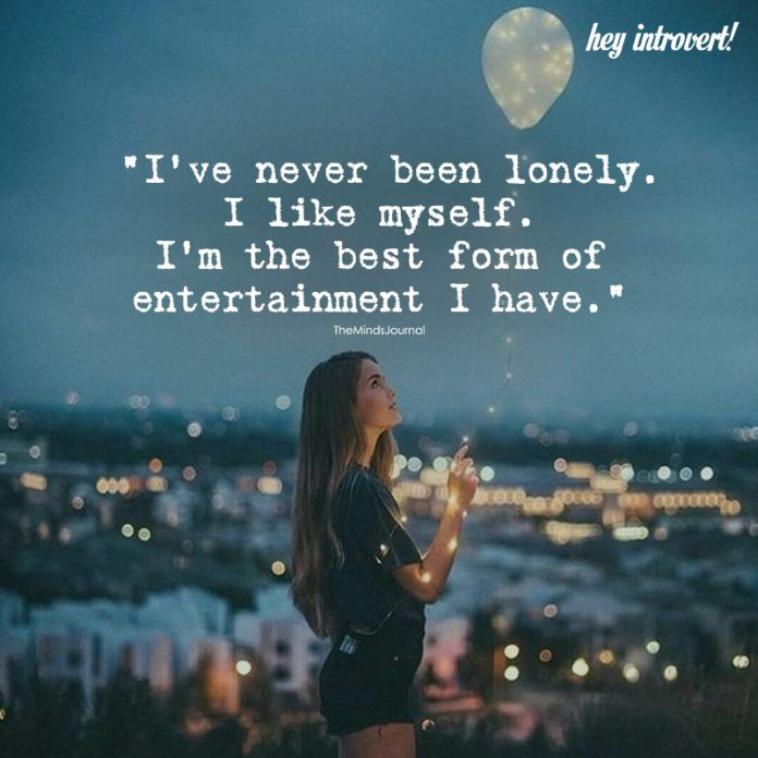 I've never been lonely
