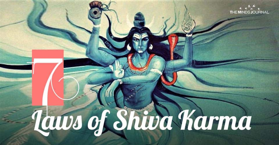7 Laws of Shiva Karma That'll Help You Attain The Highest Form of Existence