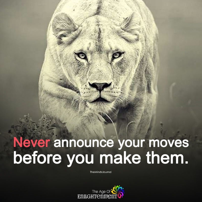 Never Announce Your Moves