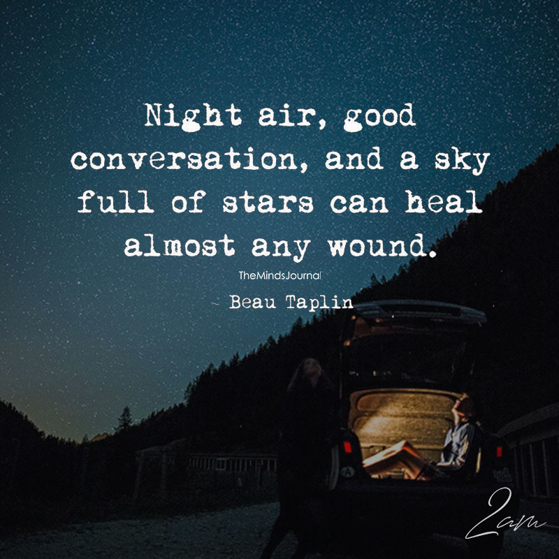 Night Air, Good Conversation, And A Sky Full Of Stars