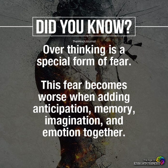 Over Thinking is A Special Form Of Fear