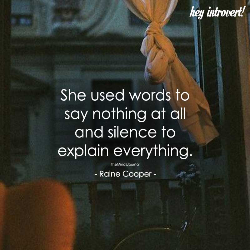 She Used Words to Say Nothing At All