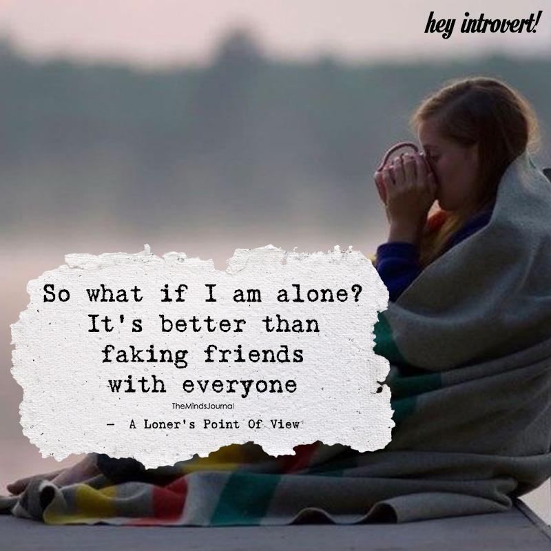 MEAGAN: I am alone