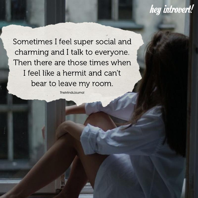 Sometimes I Feel Super Social And Charming