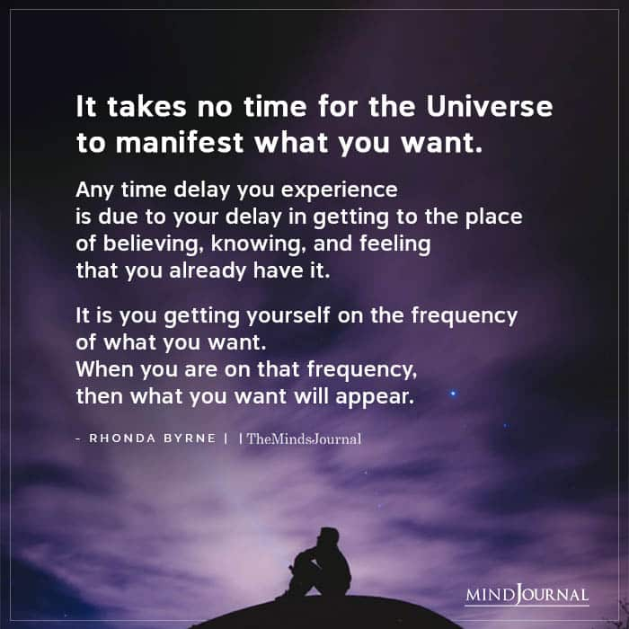 Takes No Time For Universe To Manifest