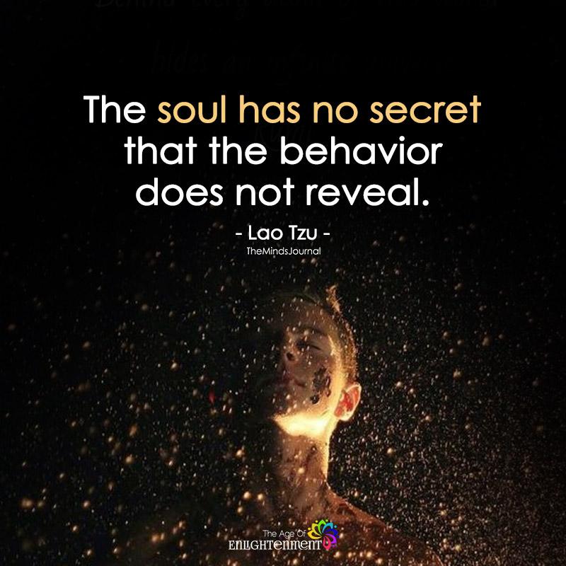 The Soul Has No Secret