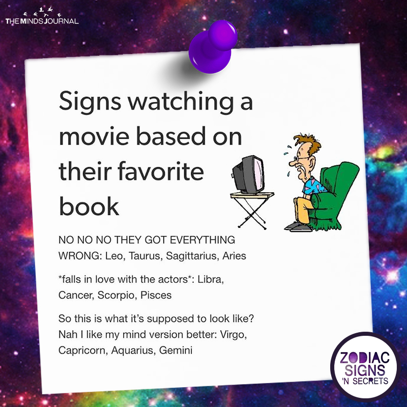 Signs Watching A Movie Based On Their Favorite Book