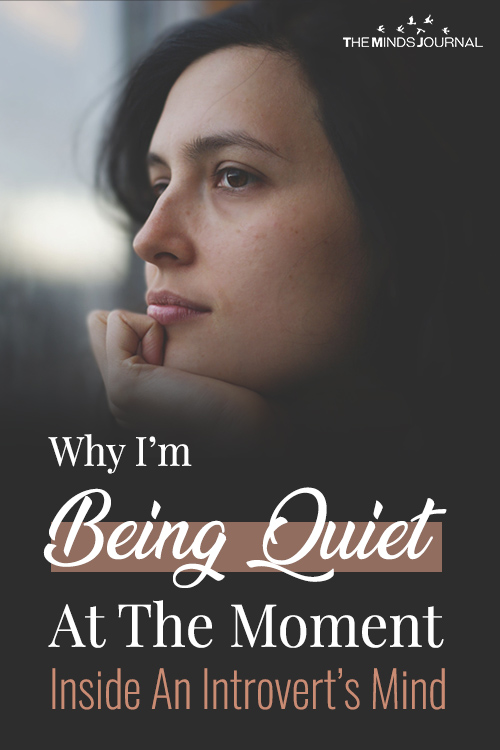 Why I'm Being Quiet At The Moment - Inside An Introvert's Mind
