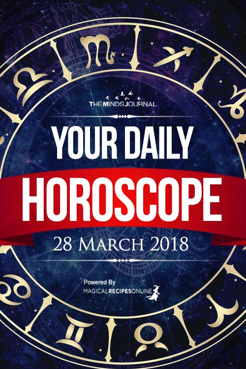 Your Daily Predictions for Wednesday, 28 March 2018