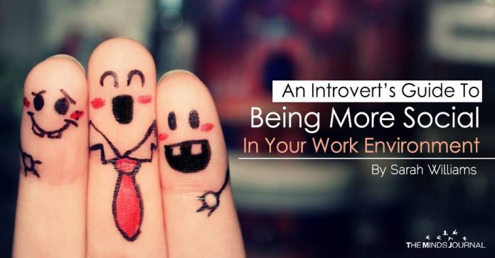 An Introvert's Guide To Being More Social In Your Work Environment