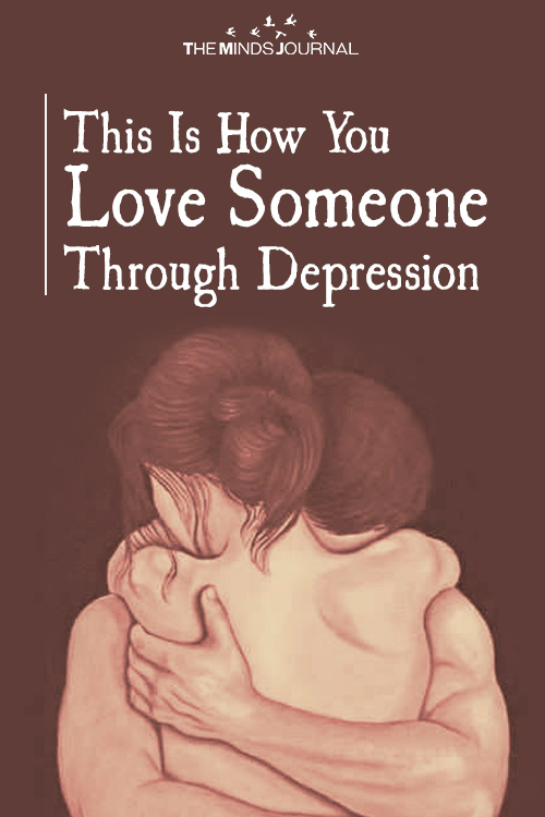 This Is How You Really Love Someone Through Depression