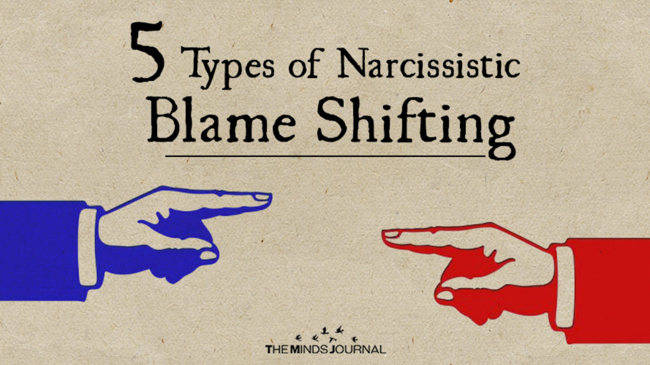 5 Types of Narcissistic Blame Shifting