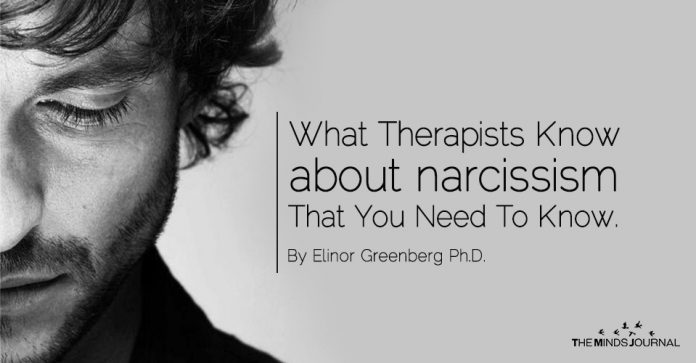 What therapists know about narcissism that you need to know.