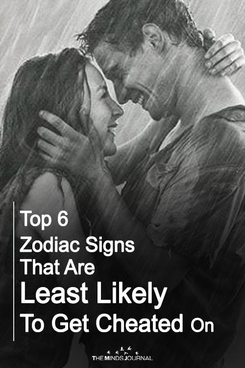 Top 6 Zodiac Signs That Are Least Likely To Get Cheated On