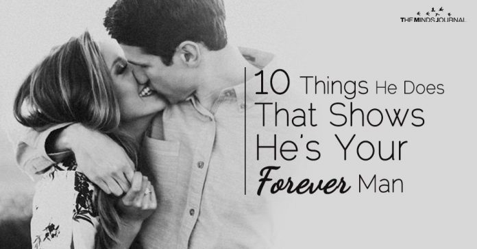 10 Things He Does That Shows He's Your Forever Man