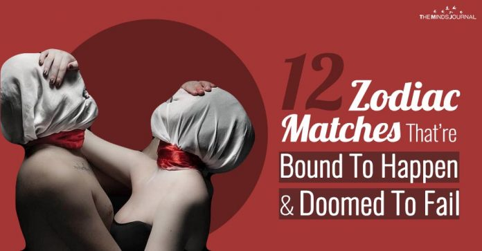 12 Zodiac Matches That Are Bound To Happen and Doomed To Fail