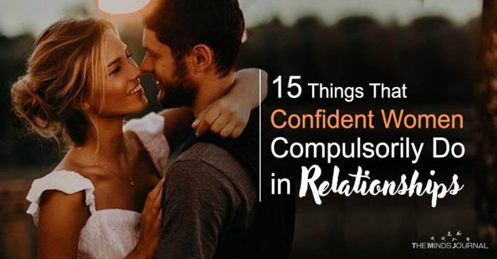 15 Things That Confident Women Compulsorily Do in Relationships