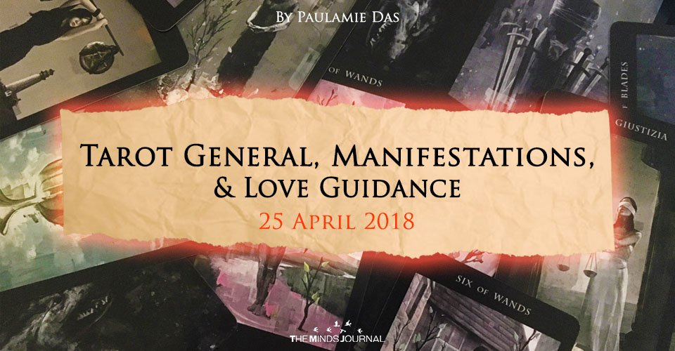 Tarot General, Manifestation And Love Guidance For Wednesday (25 April 2018)