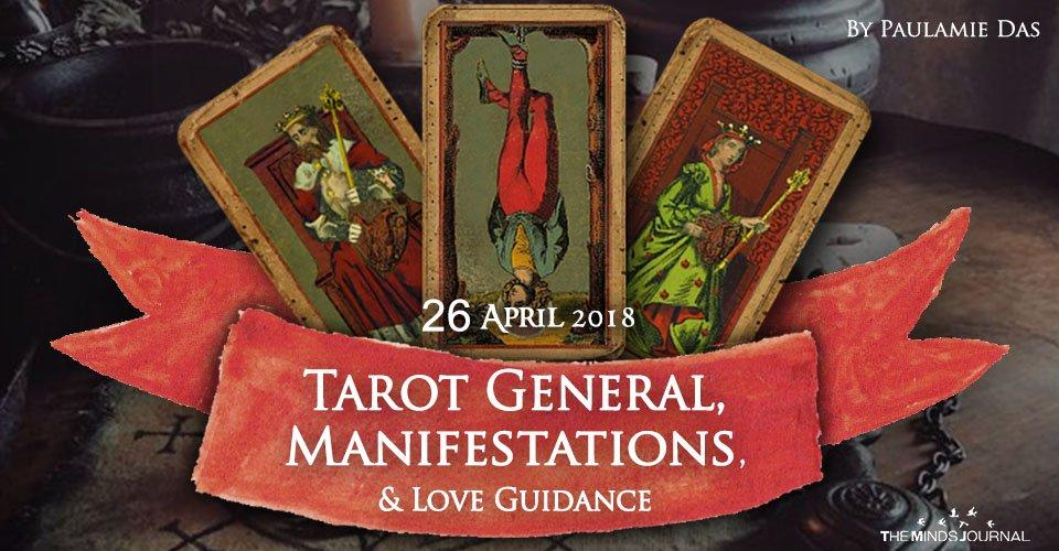 Tarot General, Manifestation And Love Guidance For Thursday (26 April 2018)