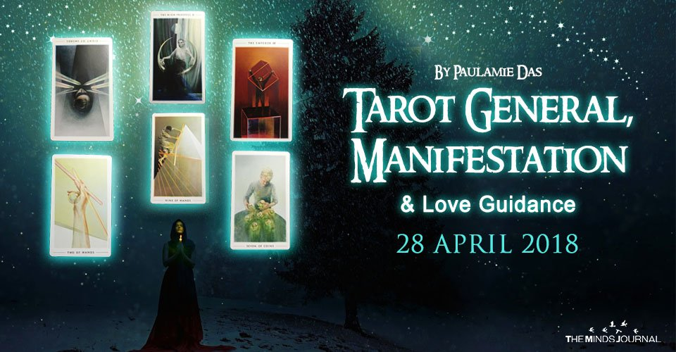 Tarot General, Manifestation And Love Guidance For Saturday (28 April 2018)