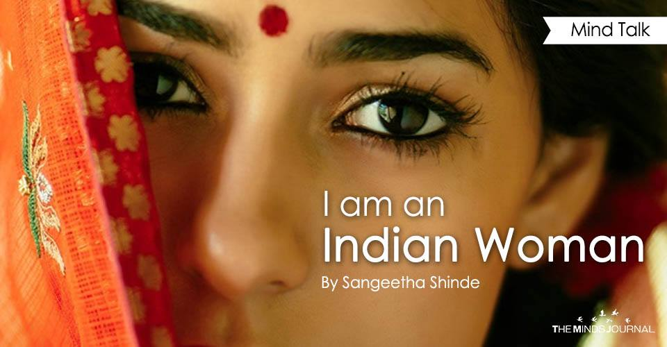 I am an Indian woman