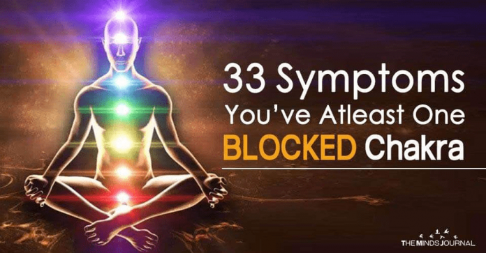 33 Symptoms You Have Atleast One BLOCKED Chakra
