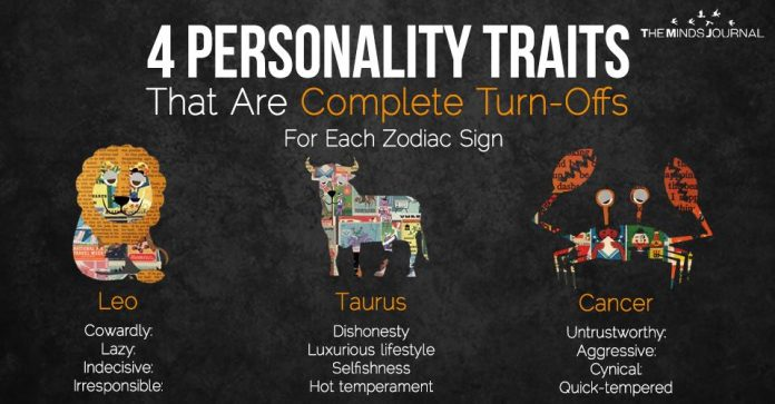4 Personality Traits That Are Complete Turn-Offs For Each Zodiac Sign
