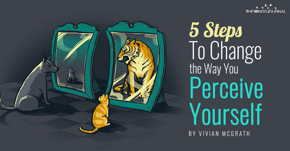 5 Steps To Change the Way