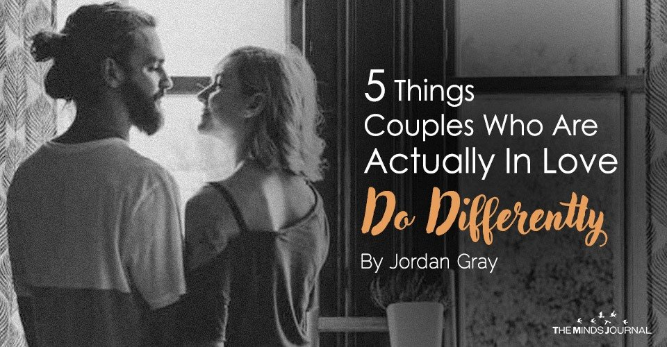 5 Things Couples Who Are Actually In Love Do Differently