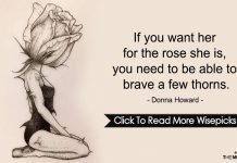 If you want her for the rose She is