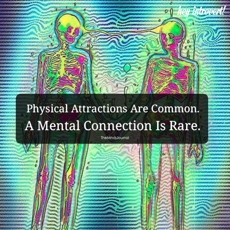 A Mental Connection Is Rare